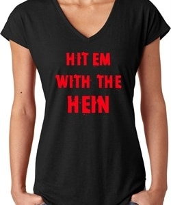 Ladies Funny Tee Hit em with the Hein Tri Blend V-neck